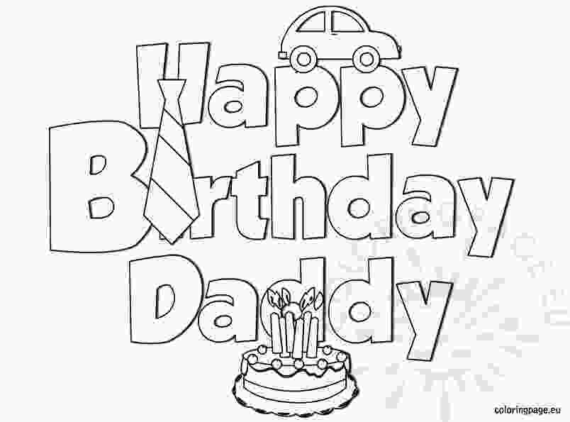 happy birthday daddy happy birthday daddy coloring coloring page