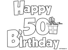 happy 50th birthday coloring pages coloring page 50th birthday coloring happy pages