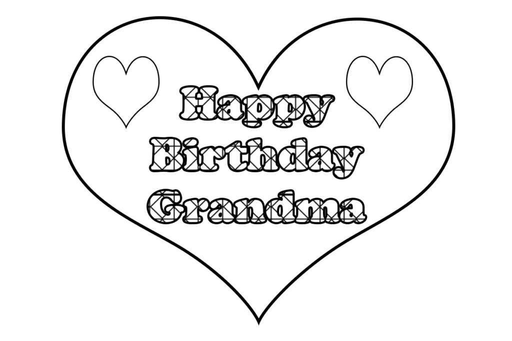 birthday coloring pages for grandma happy birthday grandma coloring page coloring home for birthday pages coloring grandma