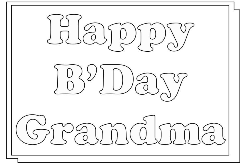 birthday coloring pages for grandma happy birthday grandma coloring pages getcoloringpagescom pages for grandma birthday coloring