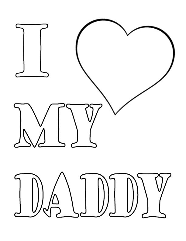 i love my daddy coloring pages word i love my dad coloring pages printable love coloring pages daddy my i