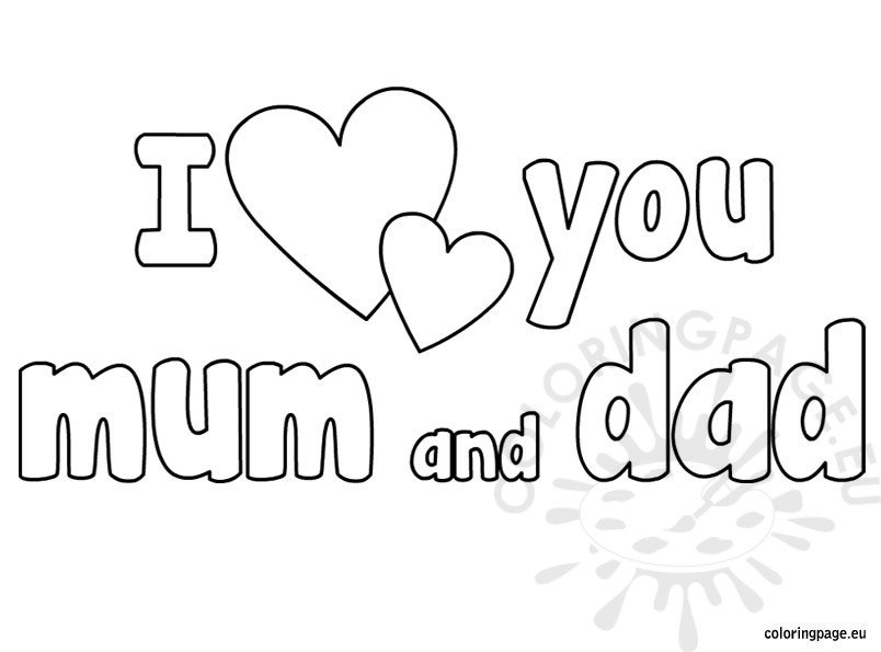 i love you mom and dad pictures i love you mom and dad coloring page twisty noodle you and pictures dad mom i love