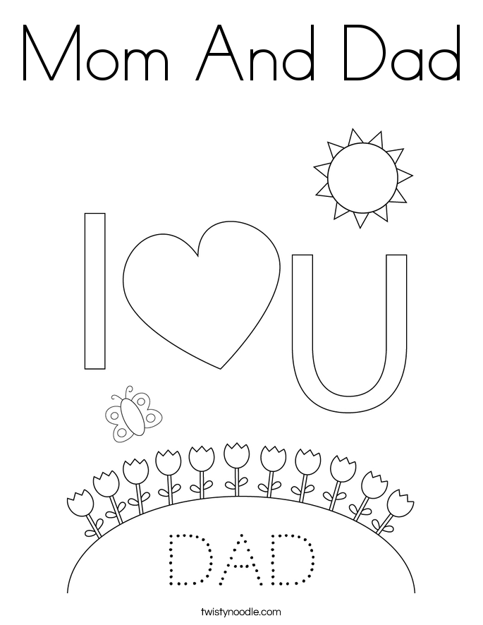 i love you mom and dad pictures mom and dad coloring page twisty noodle you pictures i dad mom love and