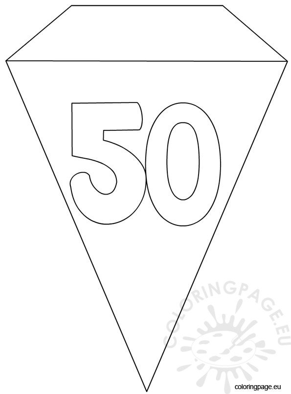 50th birthday coloring page 50th party flag banner template coloring page coloring page 50th birthday