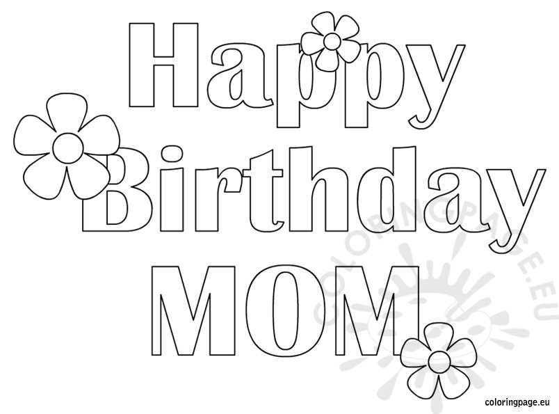 coloring pages happy birthday mom happy birthday mom coloring pages activity shelter happy pages birthday mom coloring