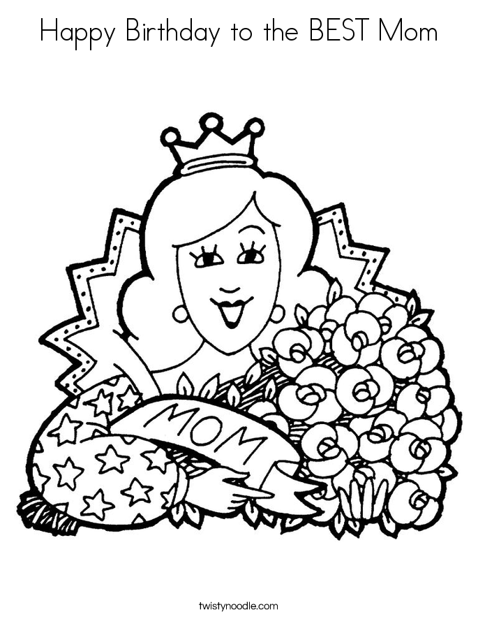 coloring pages happy birthday mom happy birthday to the best mom coloring page twisty noodle mom coloring happy birthday pages