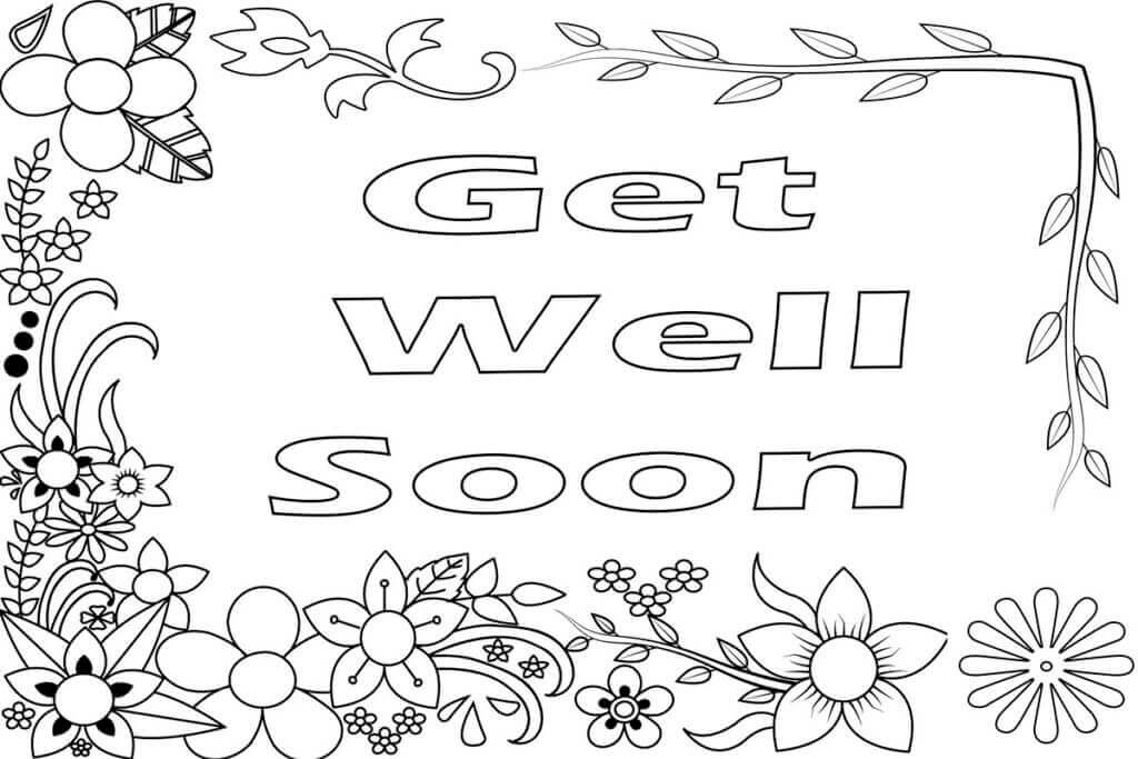 get well soon printable coloring cards get well soon coloring pages to download and print for free well get printable cards coloring soon