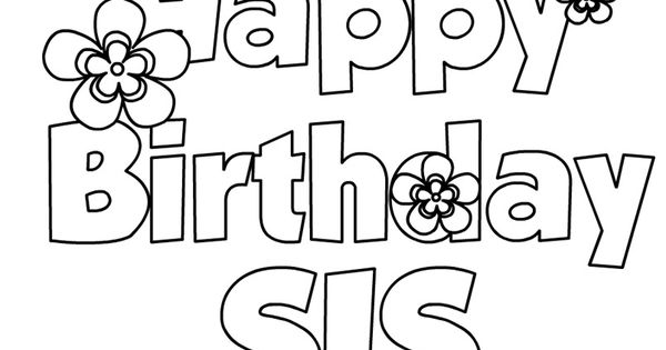 happy 30th birthday coloring pages happy birthday sis coloring page birthday pinterest happy 30th pages coloring birthday