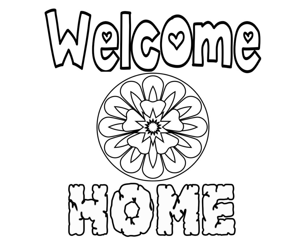 welcome home coloring pages welcome coloring pages to print and download welcome pages coloring home