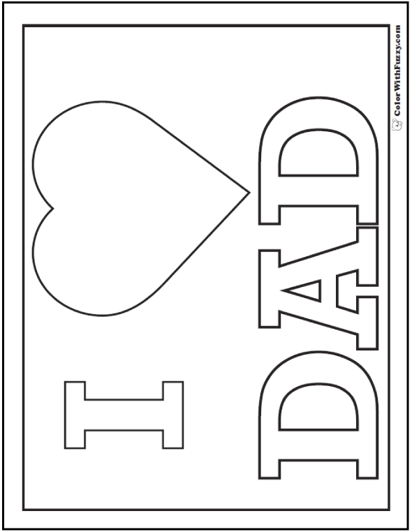 i love my dad coloring pages 35 fathers day coloring pages print and customize for dad pages love i coloring my dad