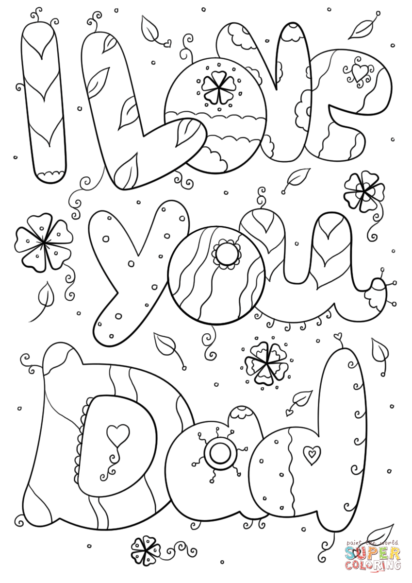 i love my dad coloring pages i love my dad coloring page coloring page coloring love my dad pages i