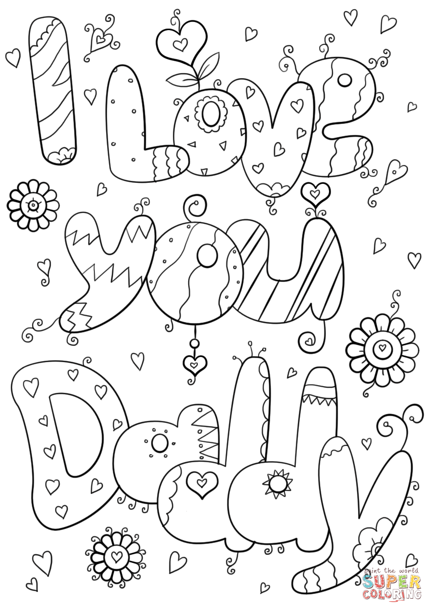 i love my dad coloring pages i love you dad coloring page free printable coloring pages dad pages i my coloring love