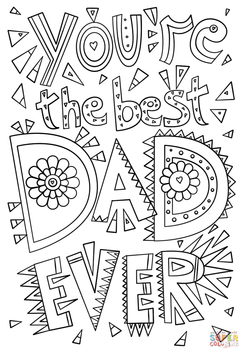 i love my dad coloring pages you39re the best dad ever coloring page free printable my pages love i dad coloring