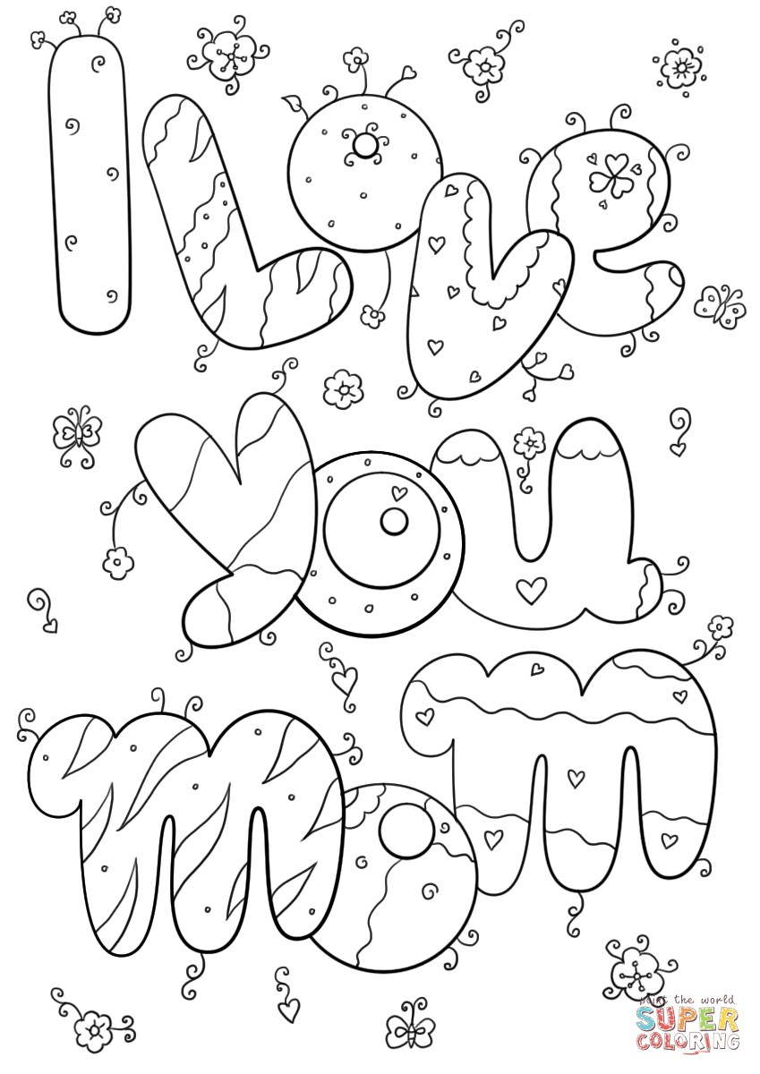 i love my mommy coloring pages i love you mom coloring pages to download and print for free coloring pages i my love mommy