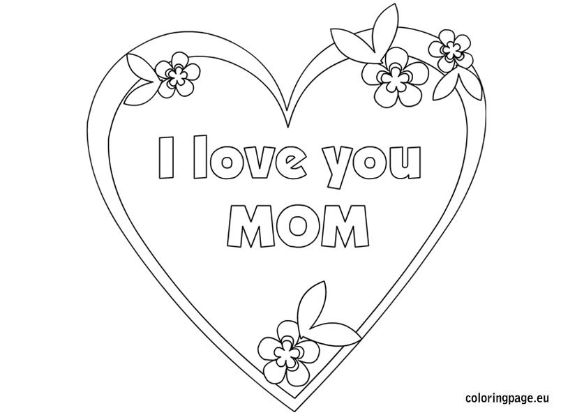 i love my mommy coloring pages thank you mom coloring pages at getcoloringscom free love mommy i my coloring pages